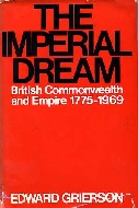 .The_imperial_dream:_The_British_Commonwealth_and_Empire,_1775-1969.