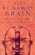 .Runaway_Brain_the_Evolution_of_Human_Uniqueness.