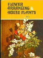 .Flower_Arranging_and_House_Plants.