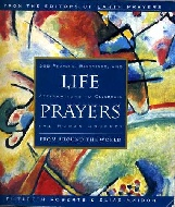 .Life_Prayers_:_From_Around_the_World_:_365_Prayers,_Blessings,_and_Affirmations_to_Celebrate_the_Human_Journey.