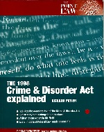 .The_1998_Crime_and_Disorder_Act_Explained.