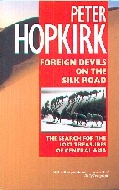 .Foreign_Devils_on_the_Silk_Road:_The_Search_for_Lost_Cities_and_Treasures_of_Chinese_Central_Asia_(Oxford_Paperbacks).