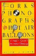 .Forks,_Phonographs_&_Hot_Air_Balloons.