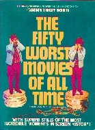 .FIFTY_WORST_MOVIES_OF_ALL_TIME__and_how_they_got_that_way.