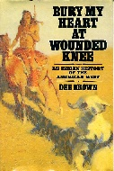 .Bury_My_Heart_at_Wounded_Knee:_Indian_History_of_the_American_West.