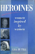 .Heroines._Women_inspired_by_women.