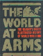 .World_at_Arms:_Readers_Digest_Illustrated_History_of_World_War_II.