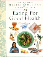 .Eating_for_Good_Health_(Health_and_Healing_the_Natural_Way).