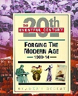 .Forging_the_Modern_Age,_1900-14_(The_Eventful_20th_Century).