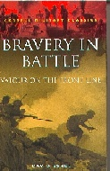 .Bravery_in_Battle:_Valour_on_the_Front_Line_(Cassell_Military_Class).