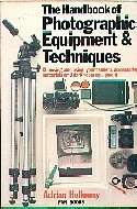.The_Handbook_of_Photographic_Equipment_and_Techniques.