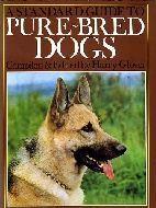 .A_standard_guide_to_purebred_dogs.