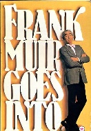 .Frank_Muir_Goes_into.....