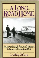 .A_Long_Road_Home___journeys_through_America's_present_in_search_of_America's_past.