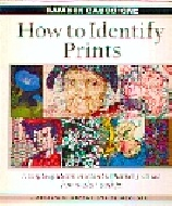 .How_to_Identify_Prints:_A_Complete_Guide_to_Manual_and_Mechanical_Processes_from_Woodcut_to_Ink_Jet.