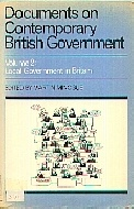 .Documents_on_Contemporary_British_Government:_Local_Government_in_Britain_v._2.