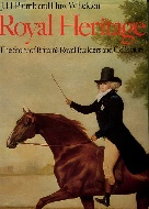 .Royal_Heritage:_The_Story_of_Britains_Royal_Builders_and_Collectors.