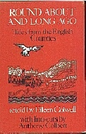 .Round_about_and_long_ago:_tales_from_the_English_counties;.