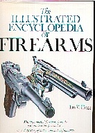 .The__Illustrated_Encyclopedia_of_Firearms.