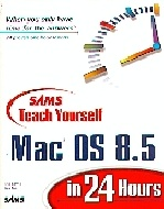 .S_A_M_S__Teach_Yourself_Mac_OS_8.5_In_24_Hours.