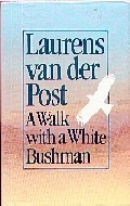 .A_Walk_With_A_White_Bushman.