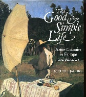 .The_Good_and_Simple_Life_artist's_colonies_in_Europe_and_America.