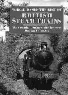 .Where_to_See_the_Best_of_British_Steam_Trains._the_essential_touring_guide_for_every_Railway_Enthusiast.