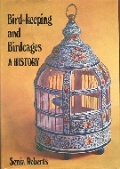 .Bird_Keeping_and_Bird_Cages._A_history.