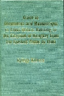 .Guide_to_documents_and_manuscripts_in_Great_Britain_relating_to_the_Kingdom_of_Hungary_from_the_earliest_times_to_1800.