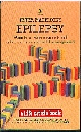 .Epilepsy:_What_It_Is,_What_Causes_It_and_Advice_on_Its_Successful_Management_(Life_Crisis_Books).