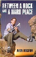 .Between_a_Rock_and_a_Hard_Place_:_My_Survival_in_Blue_John_Canyon.