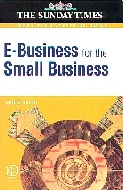 .E-business_for_the_Small_Business:_Making_a_Profit_from_the_Internet_(Sunday_Times_Business_Enterprise_S.).