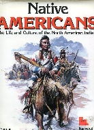 .Native_Americans:_The_Life_and_Culture.