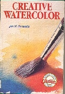 .Creative_Watercolor_(Watson-Guptill_Artist\'s_Library).