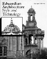 .Edwardian_Architecture:_Style_and_Technology.
