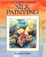 .A_Complete_Guide_to_Silk_Painting.