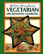.THE_COLOUR_LIBRARY_BOOK_OF_VEGETARIAN_MICROWAVE_COOKING.