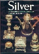 .Silver._An_Illustrated_Guide_To_Collecting_Silver..