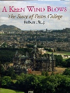 .A_Keen_Wind_Blows._The_story_of_Fettes_College.