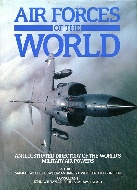 .Air_forces_of_the_world:_An_illustrated_directory_of_all_the_worlds_military_air_power.