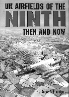 .UK_Airfields_of_the_Ninth_Then_and_Now.