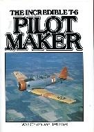 .The_Incredible_T6_Pilot_Maker.