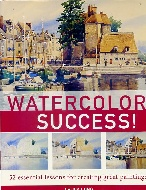 .Watercolor_success_52_essential_lessons_for_creating_great_paintings.