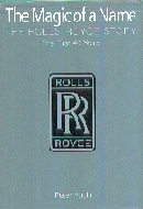 .The_Magic_of_a_Name:_The_Rolls-Royce_Story,_Pt._1--The_First_Forty_Years.