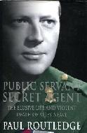 .Public_Servant_Secret_Agent_._the_elusive_life_and_violent_death_of_Airey_Neave.