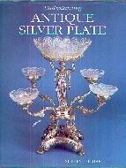 .Understanding_Antique_Silver_Plate.