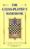 .Chess-players_Handbook:_A_Popular_and_Scientific_Introduction_to_the_Game_of_Chess,_Exemplified_in_Games_Actually_Played.