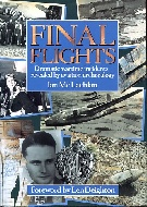 .Final_Flights._Dramatic_wartime_incidents_revealed_by_aviation_archaeology.