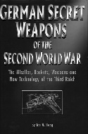 .German_secret_weapons_of_the_Second_World_War.__The_missiles,_rockets,_weapons_and_new_technology_of_the_Third_Reich.
