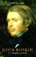 .John_Ruskin_No_Wealth_But_Life.